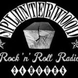 Splinterwood Radio Sunday 1st february 2015