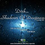Dirk pres. Shadows Of Deepness 064 (31st July 2015) on GlobalBeats.FM (Blue Channel)