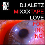 DJ ALETZ / MiXXXtape Love For Ink Inc. / México 2015