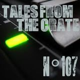Tales From The Crate Radio Show #107 Part 01
