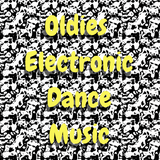 Oldies Electronic Dance Music Episode #3