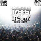 Live set: Club Vision Set x Vision Saturdays 28-3-15