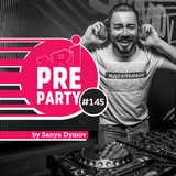 #145 NRJ PRE-PARTY by Sanya Dymov - Hot Mix [2019-06-14]