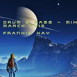DRUM & BASS - MIX MARCH 2015 - FRANKIE KAY