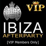 IBIZA AFTERPARTY  [VIP Members Only]