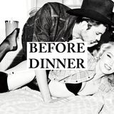 BEFORE DINNER SPECIAL SELECTION - JULY MIX