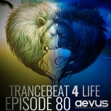 Guto Putti (Aevus) - Trancebeat 4 life ep.80
