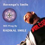 Mix Prog: Revenge's Smile by RadikalSmile