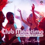 Club Maretimo Broadcast 26 - the finest house & chill grooves in the mix