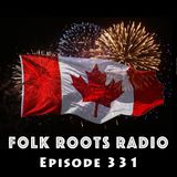 Episode 331: O Canada! (Canada Day Special Edition Part 1)