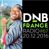 DnB France radio #067 - 20/12/2016 - Hosted by Mc Fly Dj (A lil' retrospective of 2016)