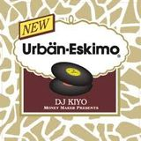 DJ KIYO [ROYALTY PRODUCTION] Urban-Eskimo A
