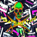 PIRATE MIXTAPE V2 - Electronic pop 2  B-side