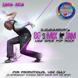 80s Mix N' Jam - New Wave Pop Rock Mix by DJDennisDM
