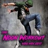 Noon Workout Mini Mix Edit. 3/26/18. Taylor Swift, Walk the Moon, Charlie Puth and more..