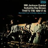 Milt Jackson Quintet - Thats The Way It Is