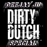 Deejay Ju    Dirty Dutch Special  juin 2014 ( 2 HOURS MIX )