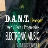 D.A.N.T. - Electronic Music Summer edition vol.1 (Deep, Tech, Progressive) 28.07.2017