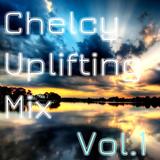 Chelcy Uplifting Mix vol.1