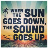 Connected - when the sun goes down, the sound goes up!