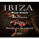 Mikel Cugga presents Welcome To The Club - 2.0-2013