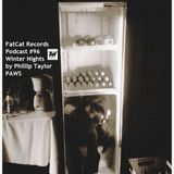 Winter Nights (by Phillip Taylor of PAWS): FatCat Records Podcast #96