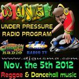 UNDER PRESSURE Reggae Radio Program Nov. the 5th