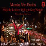 Monday Nite Passion w/ DJ REG & GREG WINFIELD