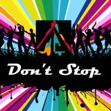 Don't Stop - DJ Alma Joy