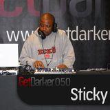 Sticky – GetDarkerTV 050