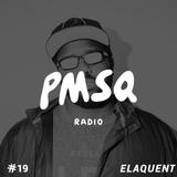 Show #19 w/ Elaquent