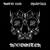 SPEAKERFOXXX + HOODRICH KEEM - ♱HOODWITCH♱