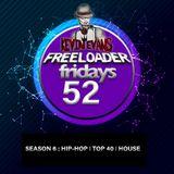 Freeloader Fridays 52