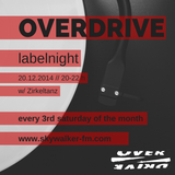 Zirkeltanz @ Overdrive Labelnight // Skywalker FM // 20.12.2014