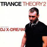 Trance Theory Vol 2 Mixed By DJ X-Dream (2002)