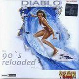 Diablo The New Dance X Plosion The 90s Reloaded Vol. 1