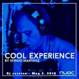 "Sergio Martínez presents ""Cool Experience""- NUBE MUSIC Radio - Dj session - May 3, 2019."