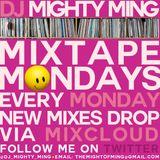 DJ Mighty Ming Presents: Mixtape Mondays 18