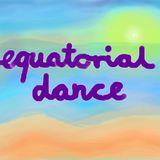 Fyraftensboogie - Equatorial Dance 1.0