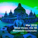 Mar 2018 deep music mix 48