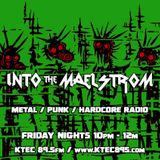 INTO THE MAELSTROM - Metal / Punk / Hardcore Radio #37 - 02.07.2020