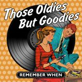 Those Oldies But Goodies [1957 to 1964] feat Girl Groups, Teen Idols, Surf Rock, Chart Toppers