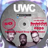 SOULED:OUT SESSIONS #020 - UWC Radio
