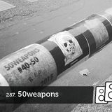 Soundwall Podcast #287: 50WEAPONS