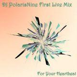 DJ PolarisNine - First Live Mix
