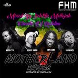 Motherland Riddim (foot hype music 2017) Mixed By SELEKTA MELLOJAH FANATIC OF RIDDIM