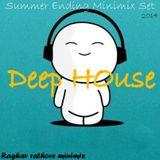 (Deep House summer Ending -minimix Set 2014-Raghav Rathore(mix)