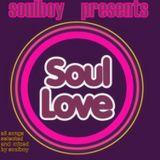 soulboy presents  SOUL LOVE selected soul