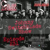 The Johnny Switchblade Show #231