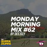 SDMS | DeeJSly Monday Morning Mix - Episode 62